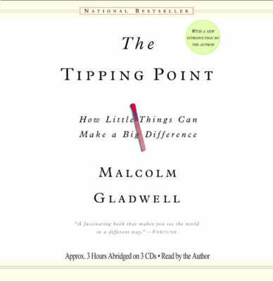 The Tipping Point: How Little Things Can Make a Big Difference by Malcolm Gladwell image