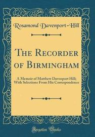 The Recorder of Birmingham by Rosamond Davenport Hill image
