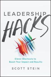 Leadership Hacks by Scott Stein image