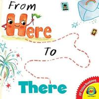 From Here to There by Sue Fliess