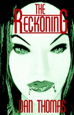 The Reckoning by Dan Thomas image