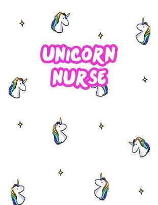 Unicorn Nurse by Sidney Kelly