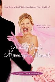 Mama Gena's Marriage Manual by Regena Thomashauer