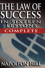 The Law of Success - Complete by Napoleon Hill
