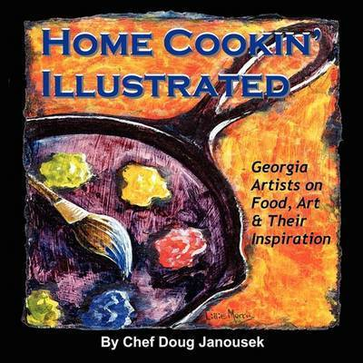 Home Cookin' Illustrated by Chef Doug Janousek
