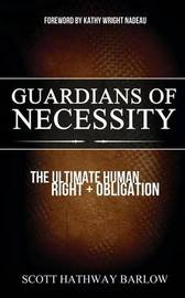 Guardians of Necessity by Scott Hathway Barlow