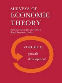Surveys of Economic Theory by Royal Economic Society