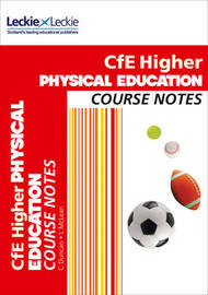 Higher Physical Education Course Notes by Linda McLean