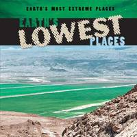Earth's Lowest Places by Bailey O'Connell image