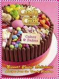 Candy Crush Cakes and Bakes by Candy Crush