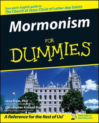 Mormonism For Dummies by Jana Riess