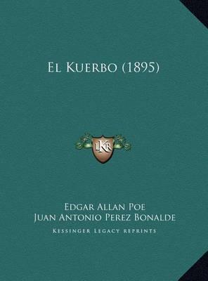 El Kuerbo (1895) El Kuerbo (1895) by Edgar Allan Poe