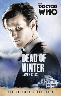 Doctor Who: Dead of Winter by James Goss image