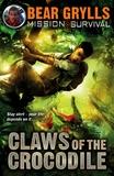 Claws of the Crocodile by Bear Grylls
