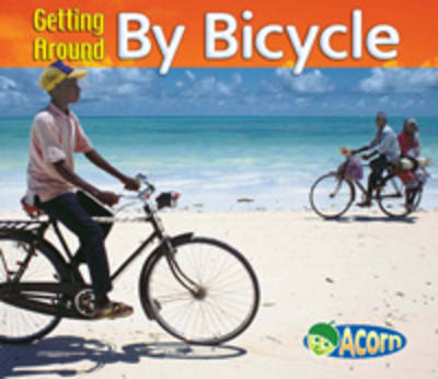 Getting Around By Bicycle by Cassie Mayer