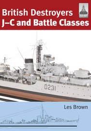 ShipCraft 21: British Destroyers by Les Brown