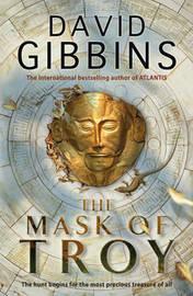 The Mask of Troy by David Gibbins image