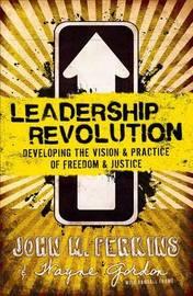 Leadership Revolution by John M. Perkins