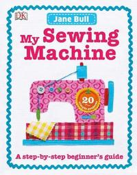 My Sewing Machine Book by Jane Bull image