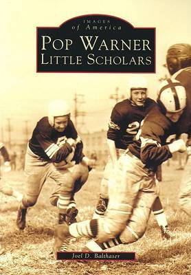 Pop Warner Little Scholars by Joel D. Balthaser