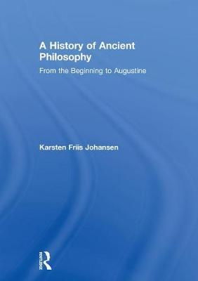 A History of Ancient Philosophy by Karsten Friis Johansen image