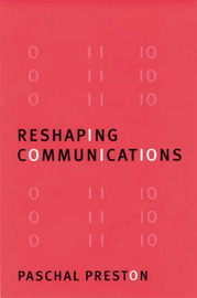 Reshaping Communications by Paschal Preston image