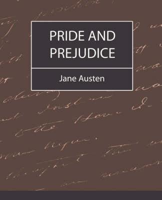 Pride and Prejudice by Austen Jane Austen