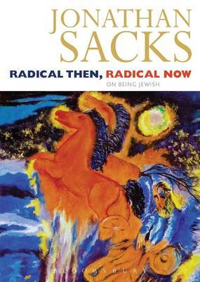 Radical Then, Radical Now by Jonathan Sacks image