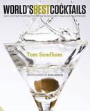 World's Best Cocktails by Tom Sandham