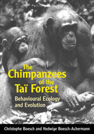 The Chimpanzees of the Tai Forest by Christophe Boesch image