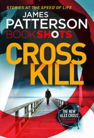 Cross Kill by James Patterson