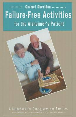 Failure-Free Activities for the Alzheimer's Patient by Carmel Sheridan image