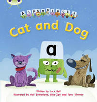 Bug Club Phonics Bug Alphablocks Set 03 Cat and Dog by Jack Bell
