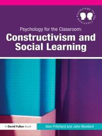 Psychology for the Classroom: Constructivism and Social Learning by Alan Pritchard image