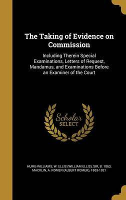 The Taking of Evidence on Commission