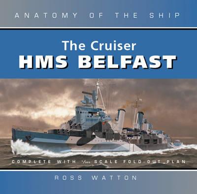 The Cruiser Belfast by Ross Watton