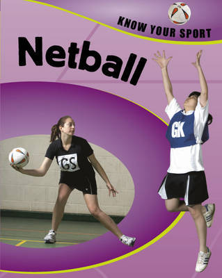 Netball by Clive Gifford