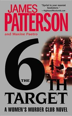 The 6th Target (Women's Murder Club #6) (US Ed.) by James Patterson
