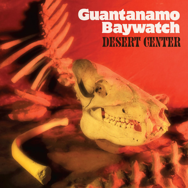 Desert Center by Guantanamo Baywatch