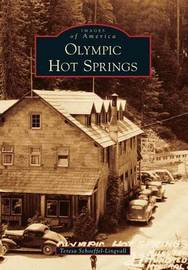 Olympic Hot Springs by Teresa Schoeffel-Lingvall