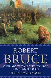 Robert Bruce by Colm McNamee image