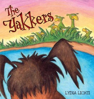 The Yakkers by Lydia Lichti