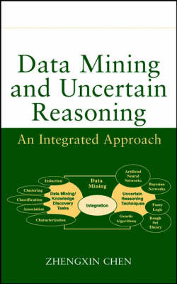Data Mining and Uncertain Reasoning by Zhengxin Chen image