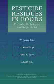 Pesticide Residues in Foods by W. George Fong image