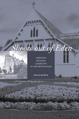 Shoots Out of Eden by Francis Beswick