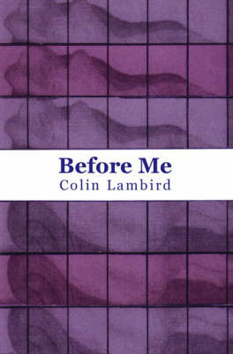 Before Me by Colin Lambird