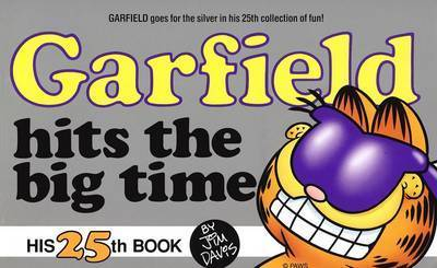 Garfield Hits the Big Time 25 by Jim Davis