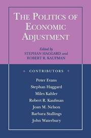 The Politics of Economic Adjustment