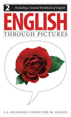 English Through Pictures: Bk. 2 by I.A. Richards