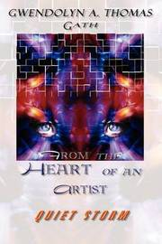 From the Heart of an Artist by Gath